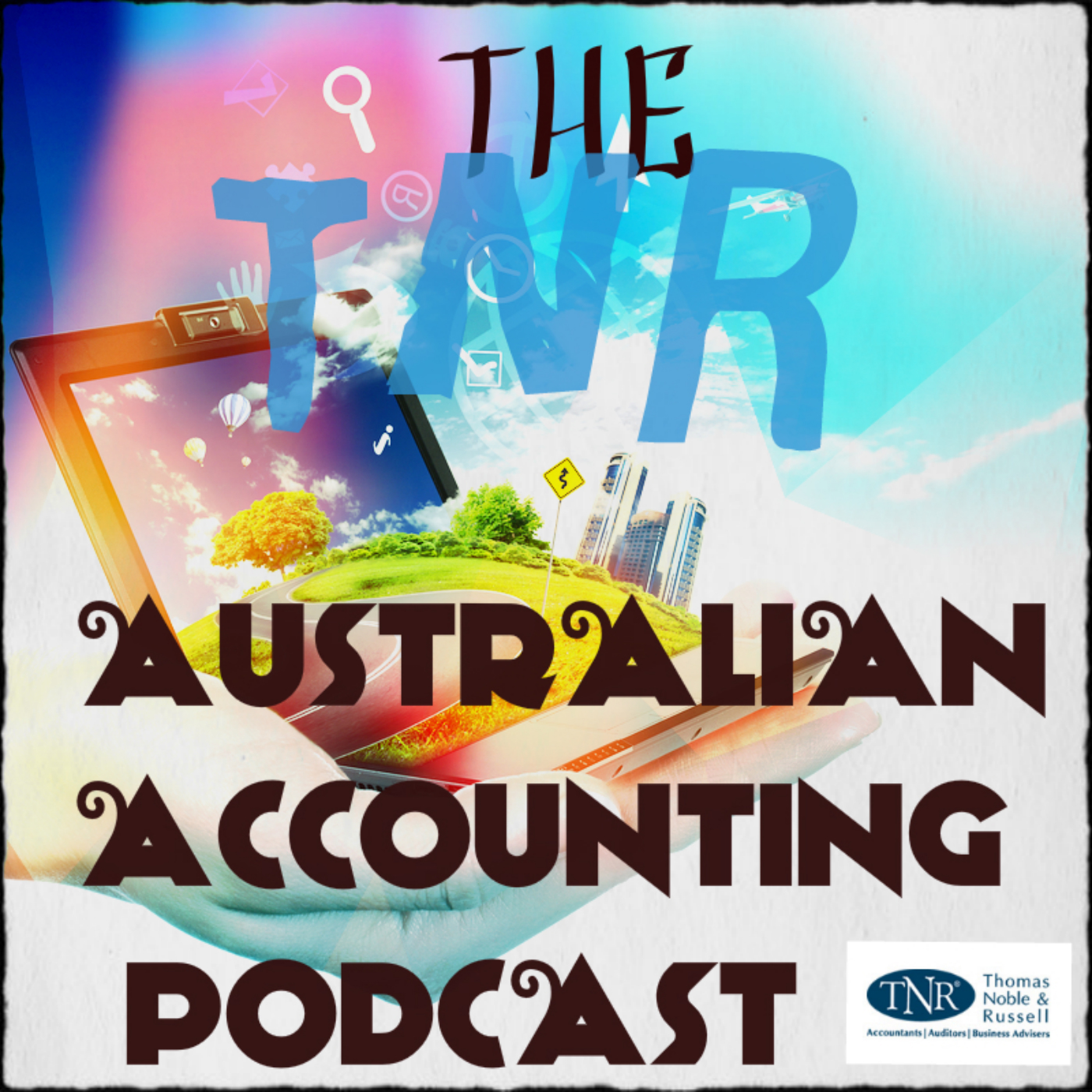 The TNR Australian Accounting Podcast